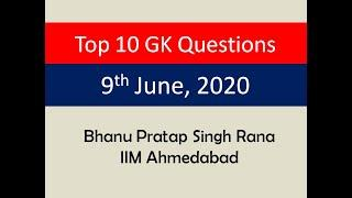 Top 10 GK Questions - 9th June, 2020