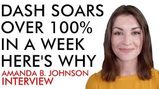 Dash Soars Over 100% In A Week - Here's WHY! Amanda B. Johnson [interview]