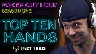 POKER OUT LOUD - TOP 10 HANDS - Season 1 - Hands #3 to #1 | S4YTV POL | Solve For Why