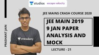 L21: JEE Main 2019 9 Jan Paper 2 Analysis | JEE Mains Crash Course 2020 | Prashant Jain