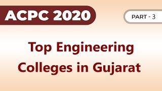 Top Engineering College of Gujarat Part 3,Best College,Choice filling in ACPC Admission Process 2020