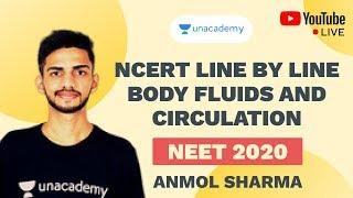 NCERT Line by Line: Body Fluids and Circulation | NEET 2020 | Anmol Sharma | Unacademy Sapiens