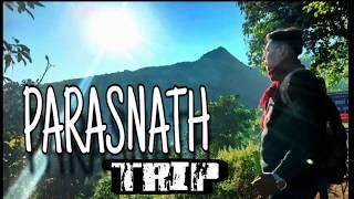 Parasnath|| Top 10 place in Jharkhand || Mountain|| Best view Point|| Best holy place in Jharkhand