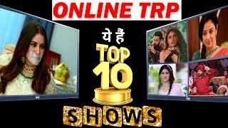 ONLINE TRP  Here's The List Of TOP 10 SHOWS of This WEEK