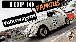 10 Most Famous Volkswagens of All Time!