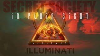 The Illuminati Story | SECRET Society in Plain Sight 2020