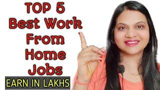 Top 5 Best Work From Home Jobs | Highest Paying Work From home jobs | Ethical Hacker Course | 2021