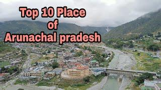TOP 10 most beautiful place in West kameng Arunachal pradesh