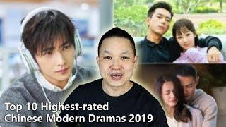 Top 10 Highest-rated Chinese Modern Dramas 2019
