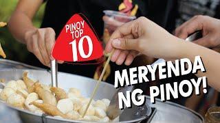 Top 10 Ultimate Meryenda ngPinoy | Pinoy Top 10 | FILIPINO FOOD 2020