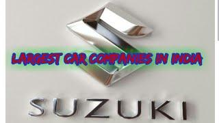 Top 10 largest car companies in India.