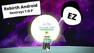 Rebirth Android Level 720 SOLO'ed TOP |Dragon Ball Z Final Stand|