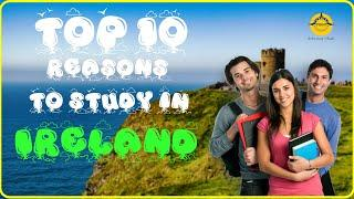 Why study in Ireland? | Top 10 reasons | Turning Point Studies Consultants