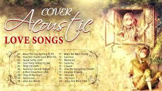 Acoustic Love Songs 2020 - Best Acoustic Cover Of Popular Songs Of All Time/ Acoustic Guitar Music