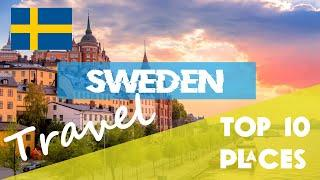 SWEDEN | Top 10 Places to visit in Sweden - things to do in stockholm