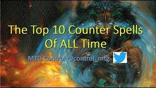 The Top 10 Counterspells of ALL time - MTG