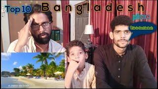 Pakistani reaction Bangladesh top 10 beautiful Place