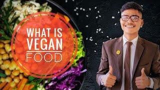 What is vegan food | Why people follow vegan diet