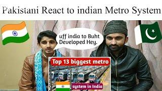 Pakistani React to Top 13 Longest metro Systems in india | Indian metro Trains