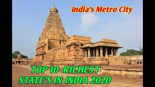 TOP 10 RICHEST STATE'S IN INDIA 2020 (India's Metro City-IMC)