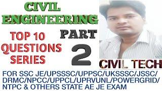 Civil Engineering ( Technical ) Top 10 Questions series Part - 2