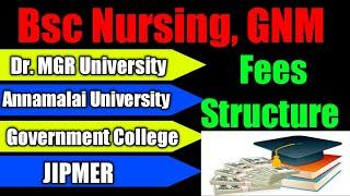 Bsc Nursing Fees Structure | Bsc Nursing Fees In Government College Tamilnadu | GNM fee Structure