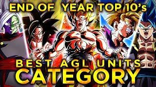 2019 END OF THE YEAR TOP 10'S! TOP 10 AGL UNITS IN DOKKAN! (DBZ: Dokkan Battle)