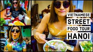 Exotic Vietnamese Street Food | Hanoi Food Tour | Top Vietnamese Street Food | Must Try Dishes