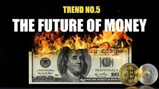 The Future of Money and Crypto 3.0: Top 10 Trends 2021 - No.5