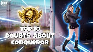 Top 10 Doubts Regarding Conqueror Rank Pushing in PUBG Mobile