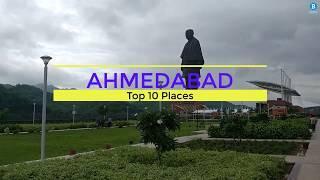 ahmedabad, ahmedabad top 10 places, ahmedabad top 10 tourist place, ahmedabad tourist places