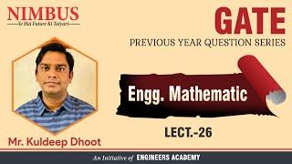 GATE Previous year question | Engineering Maths | EE, EC, IN, ME, CE & CH |GATE Exam 2020-21| Lec-26