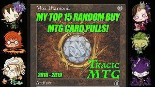 Tragic MTG's Top 15 Random Buy Card Pulls of 2018-2019