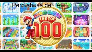 "Mario Party pero abusan del ""A"" | Mario Party: The Top 100 Modo Historia"