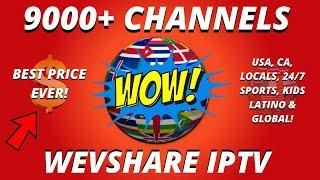 OVER 9,300 CHANNELS US, CA, LATIN GLOBAL   BEST IPTV SERVICE 2020 TOP TV APP LINK WEVSHARE IPTV