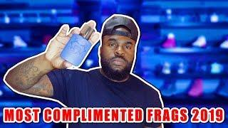 Top 10 Most Complimented Men's Fragrances of 2019| Top 10 Most Complimented Men's Colognes Of 2019