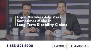Disability Law Show: S2 E12 - Top 3 Mistakes Adjusters Sometimes Make in Long-Term Disability Claims