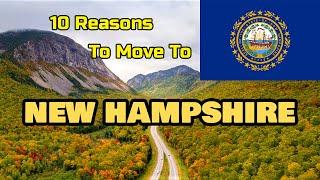Top 10 Reasons To Move To New Hampshire   Move To The White Mountain State