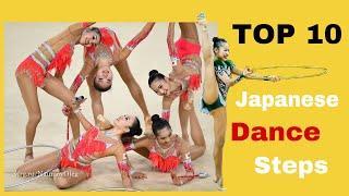 Top 10 Japanese Dance Steps - Rhythmic Gymnastics Edition