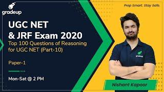 TOP 100 QUESTIONS OF REASONING  PART-10 for UGC NET | Gradeup | Nishant Kapoor
