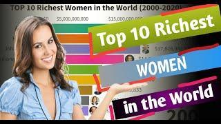 Top 10 Richest Women In The World 2000-2020