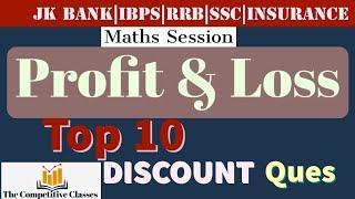 LEC(05) PROFIT AND LOSS || DISCOUNT TOP 10 Questions|| JK Bank Po/Clerk || Ibps PO/clerk||#jkssb