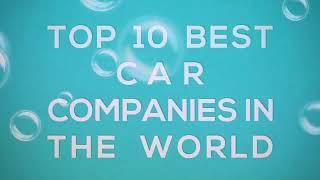 world top 10 best car company