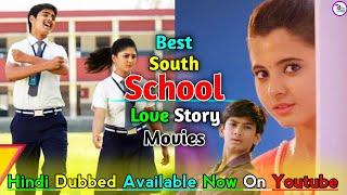 Top 10 Best South School Love Story Movies In Hindi Dubbed | Malli Raava | Available On Youtube.