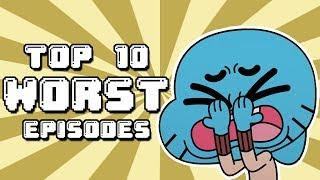 Top 10 Worst Episodes of The Amazing World of Gumball | C. R. Martin