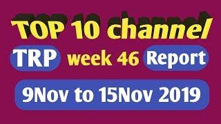 TRP & IMPRESSION Report of Top 10 TV Channel | - week 46