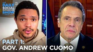Gov. Andrew Cuomo - Meeting Trump and Reopening New York | The Daily Social Distancing Show