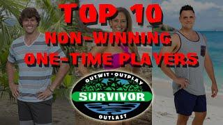 Survivor - Top 10 Non-Winning One-Time Players