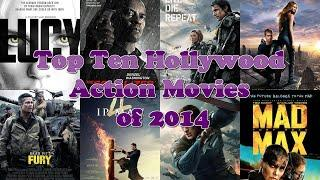 Top Ten Hollywood Action Movies of 2014