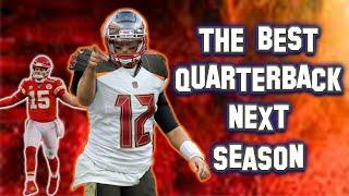 Who Are The Best QUARTERBACKS Going Into 2020?